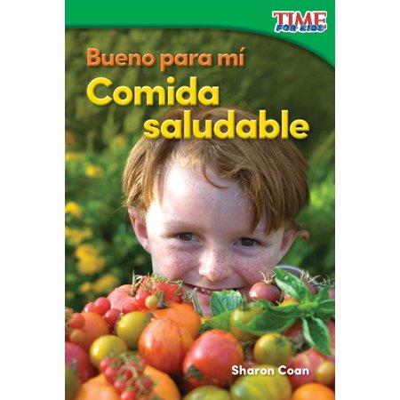Bueno para mí: Comida saludable - eBook