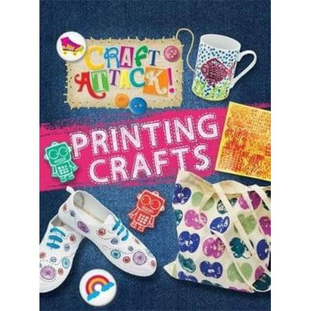 Printing Crafts (Craft Attack) (Hardcover)
