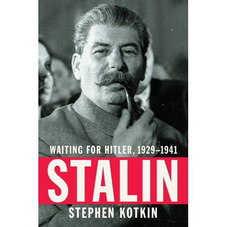 Stalin : Waiting for Hitler, 1929-1941 (Did Stalin Kill More People Than Hitler)
