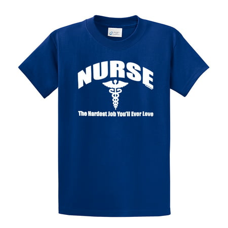 Nurse T-Shirt The Hardest Job You Will Ever Love