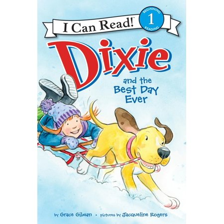 Dixie and the Best Day Ever - eBook (Best Day Ever Miami)
