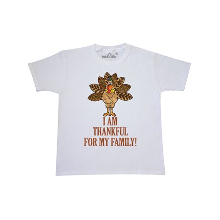 I AM THANKFUL FOR MY FAMILY TURKEY THANKSGIVING Youth T-Shirt (Thanksgiving For Kids)