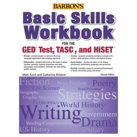 Basic Skills Workbook For The GED® TEST, TASC, And HiSET