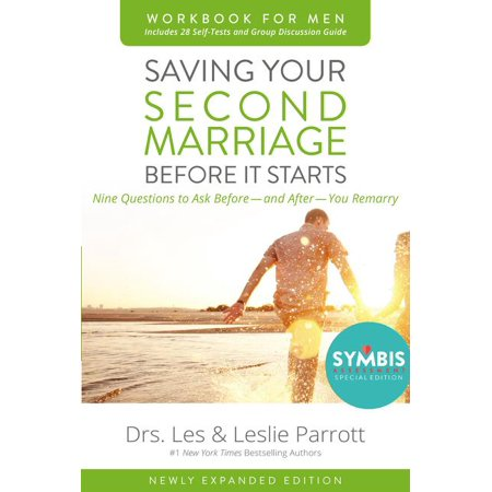 Saving Your Second Marriage Before It Starts Workbook for Men Updated: Nine Questions to Ask Before---And After---You Remarry (Questions To Ask My Fiance Before Marriage)