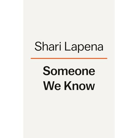 Someone We Know : A Novel