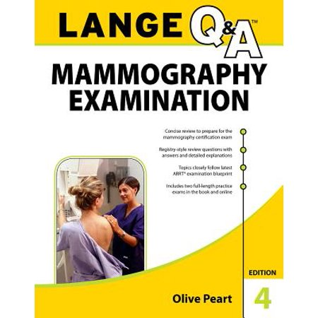 - Lange Q&a: Mammography Examination, 4th Edition