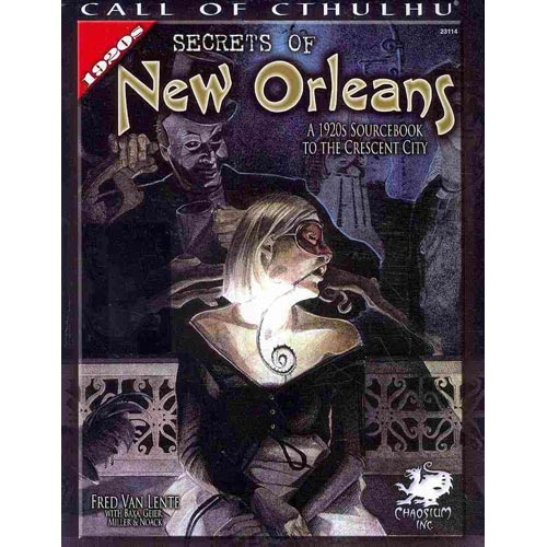 Secrets of New Orleans: A 1920s Sourcebook to the Crescent City