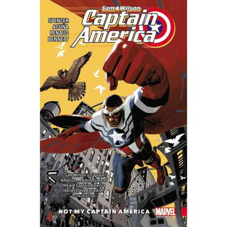 Captain America Sam Wilson 1: Not My Captain America by