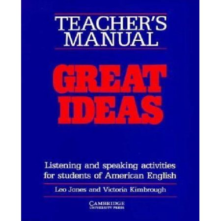 Great Ideas Teacher's Manual : Listening and Speaking Activities for Students of American English
