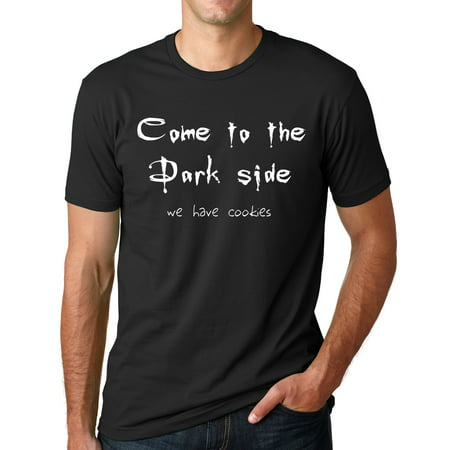 Think Out Loud Apparel Come to The Dark Side We Have Cookies Funny T shirt