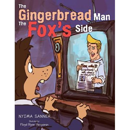 The Gingerbread Man the Fox's Side (Paperback)