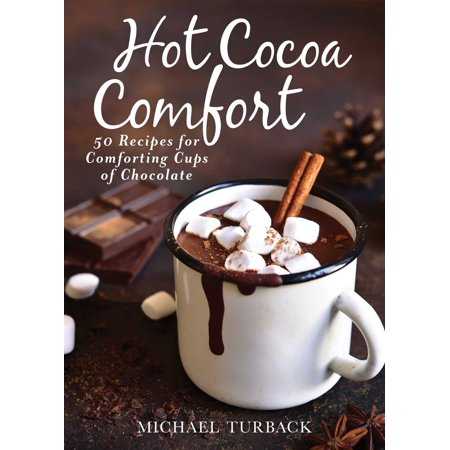 Hot Cocoa Comfort : 50 Recipes for Comforting Cups of Chocolate](Chocolate Covered Popcorn Recipe)
