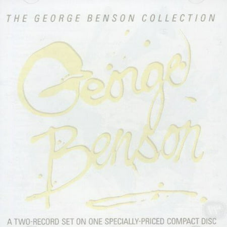 Greatest Hits: The George Benson Collection (George Benson Shape Of Things To Come)