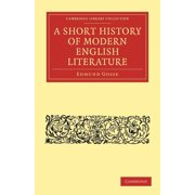 Cambridge Library Collection - Literary Studies: A Short History of Modern English Literature (Paperback)