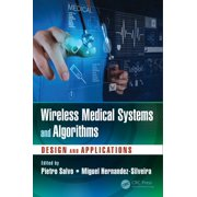 Wireless Medical Systems and Algorithms - eBook