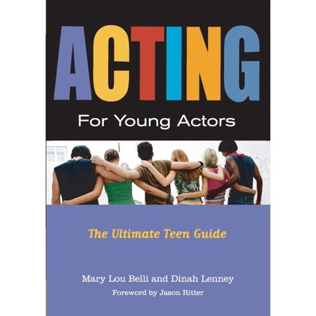 Acting for Young Actors : For Money Or Just for (Best Young American Actors)