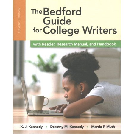 The Bedford Guide for College Writers with Reader, Research Manual, and