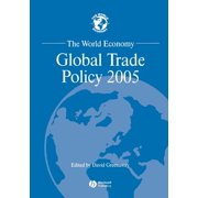 World Economy Special Issues: The World Economy, Global Trade Policy 2005 (Paperback)