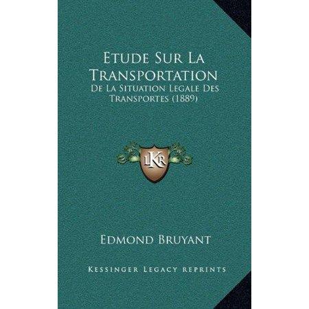 Etude Sur La Transportation: de La Situation Legale Des Transportes (1889) - image 1 of 1