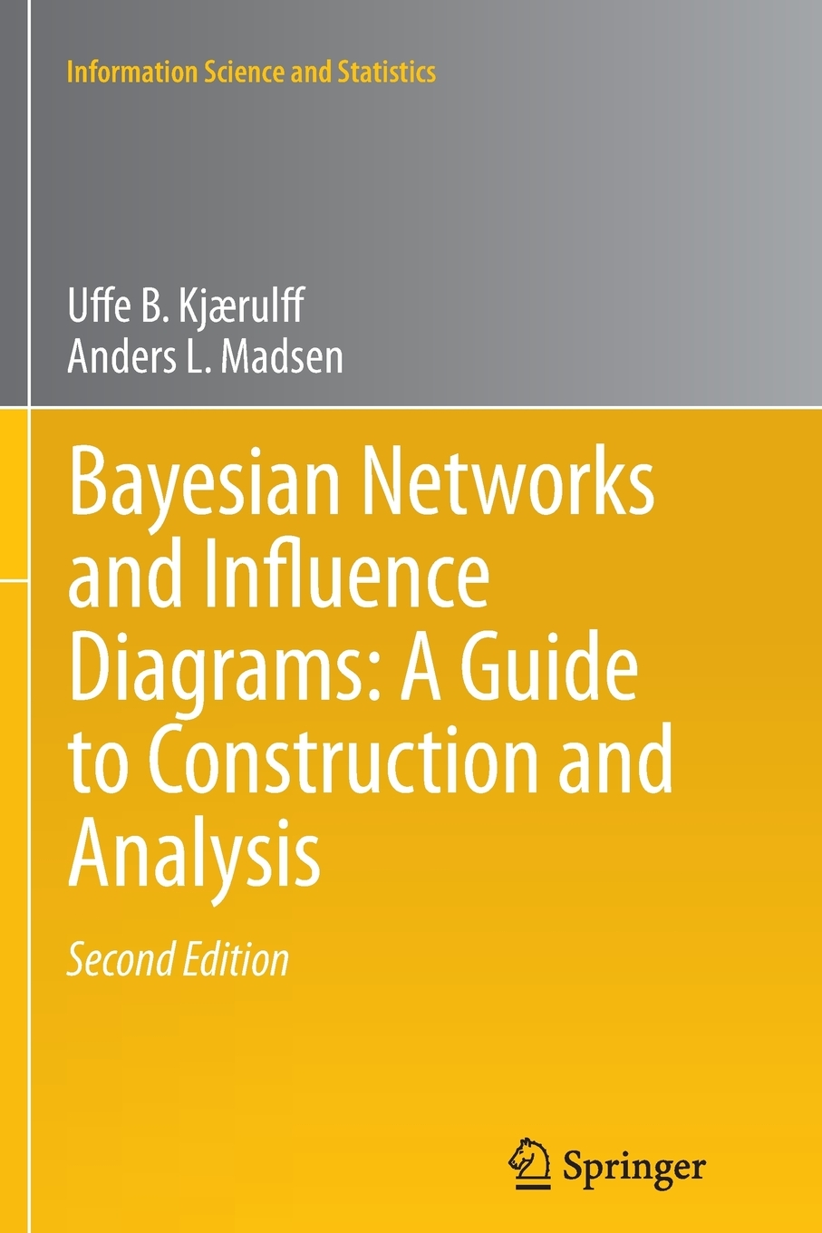 Information Science And Statistics  Bayesian Networks And