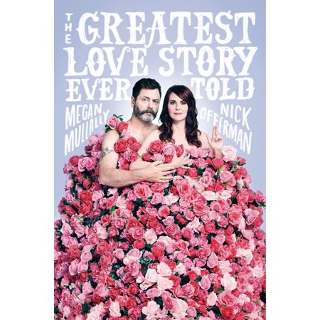 The Greatest Love Story Ever Told : An Oral (Adolf Hitler The Greatest Story Never Told Review)