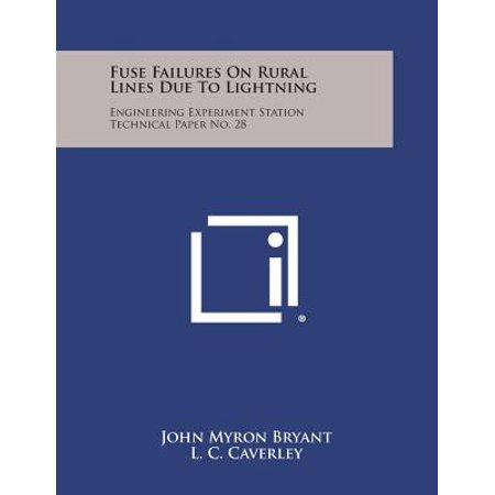 Fuse Failures on Rural Lines Due to Lightning : Engineering Experiment Station Technical Paper No. 28