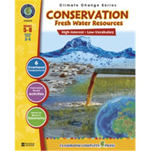Classroom Complete Press CC5773 Conservation: Fresh Water Resources