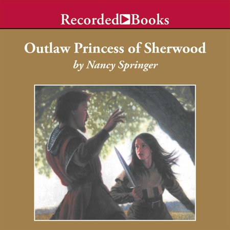 Outlaw Princess of Sherwood - Audiobook
