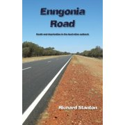 Enngonia Road : Death and Deprivation in the Australian Outback