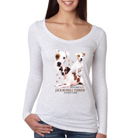 If It's Not a Jack Russell Terrier It's Just a Dog   Womens Dog Lover Scoop Long Sleeve Top, Heather White, Small