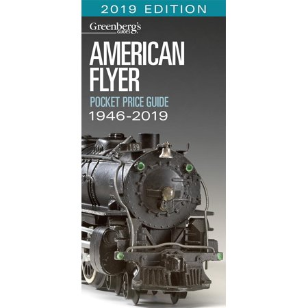 American Flyer Lines (American Flyer Pocket Price Guide 1946-2019 : Greenberg's Guide )