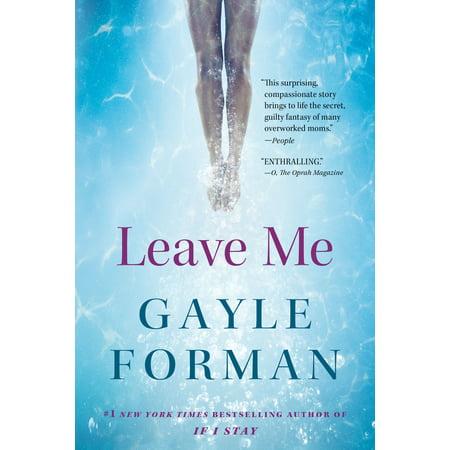 - Leave Me - Paperback