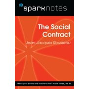 The Social Contract (SparkNotes Philosophy Guide) - eBook