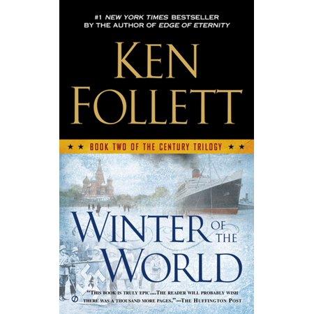 Winter of the World - eBook (Ken Follett Winter Of The World Summary)