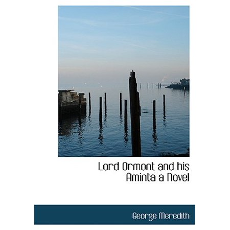 Lord Ormont And His Aminta : Complete