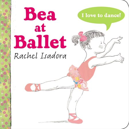 Ballast Board - Bea at Ballet (Board Book)