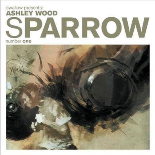 Sparrow: Ashley Wood