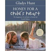 Honey for a Child's Heart - eBook