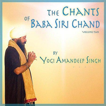 Yogi Amandeep Singh   Chants Of Baba Siri Chand  Cd