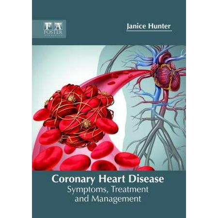 Coronary Heart Disease: Symptoms, Treatment and Management