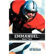 Emmanuel : Book Two Calm the Storm