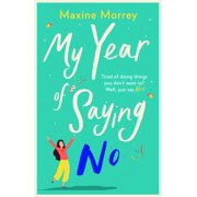 My Year of Saying No - eBook