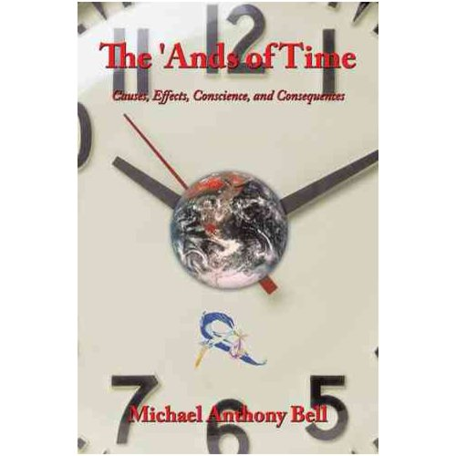 The 'ands of Time: Causes, Effects, Conscience, and Consequences