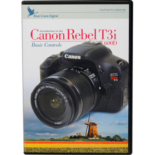 Blue Crane Digital - Introduction to the Canon Rebel T3i Instructional DVD