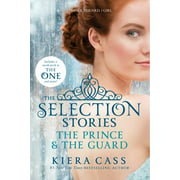 Selection Novella: The Selection Stories: The Prince & the Guard (Paperback)