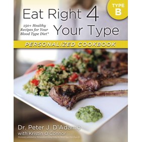 Eat right 4 your type personalized cookbook type o 150 healthy eat right 4 your type personalized cookbook type b 150 fandeluxe Images