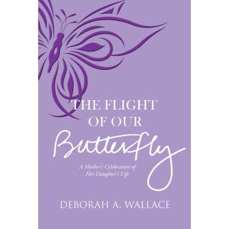 Butterfly Flight - The Flight of Our Butterfly - eBook