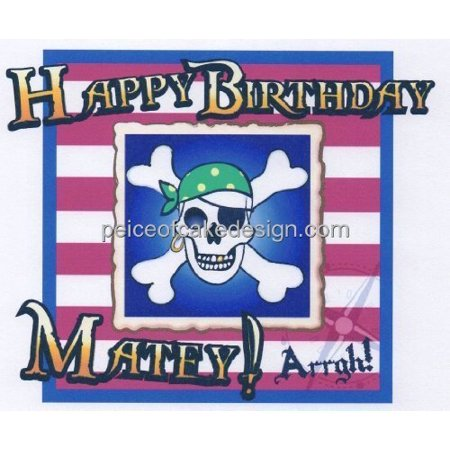 Happy Birthday Matey Edible Frosting Mage Cake Topper
