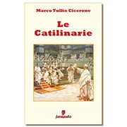 Le catilinarie - testo in italiano - eBook