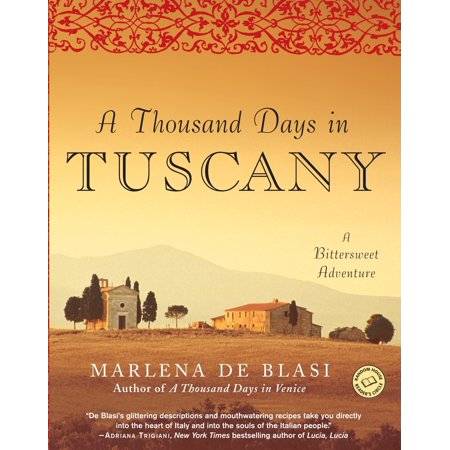 A Thousand Days in Tuscany : A Bittersweet (Bittersweet Memories)